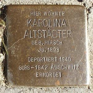 Stolperstein  Karolina Altstädter, geb. Hirsch